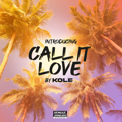 Introducing Call it Love, by Kole and Sengge Zangbo Records.